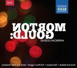 MORTON GOULD: AMERICAN LEGEND NEW CD